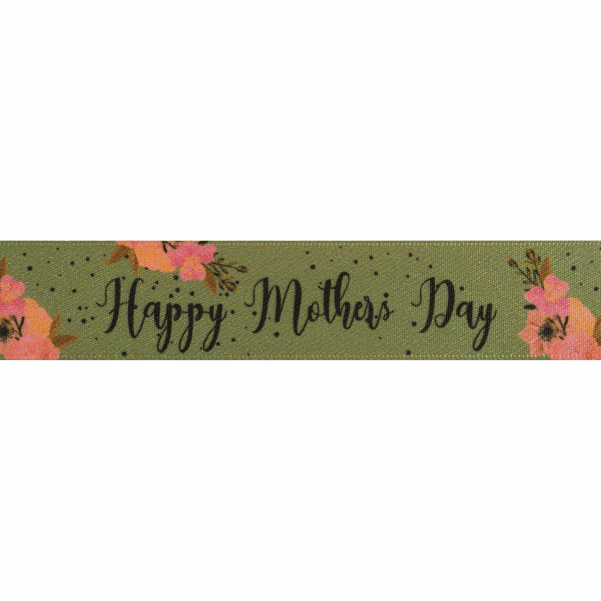 Happy Mother's Day Green 25mm Wide